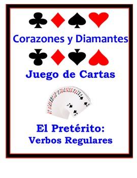 Spanish Preterite (Regular) Speaking Activity: Playing Cards, Groups