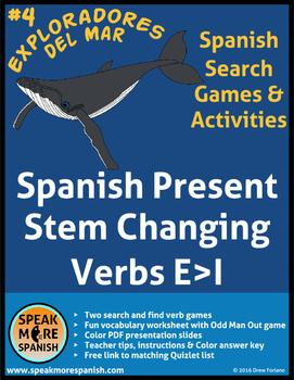 Spanish Verb Game * Stem Changing verbs E>I * Juego de ver