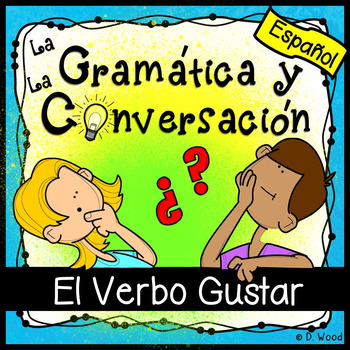 Spanish Verb Gustar