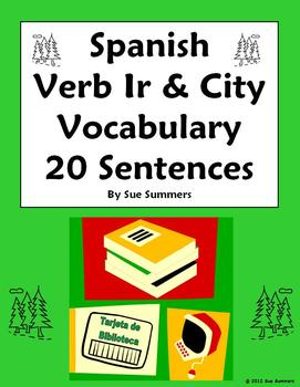 Spanish Verb Ir and City 20 Sentences and 7 Image IDs