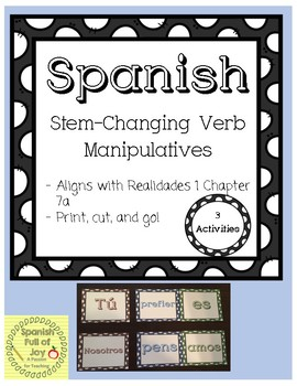 Spanish Verb Manipulative Practice Stem-Changing Verbs Realidades 1 7A