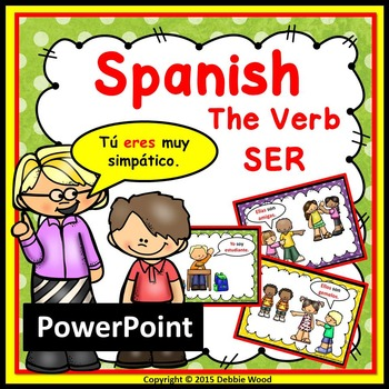 Spanish Verb SER Worksheets and PowerPoint Presentation