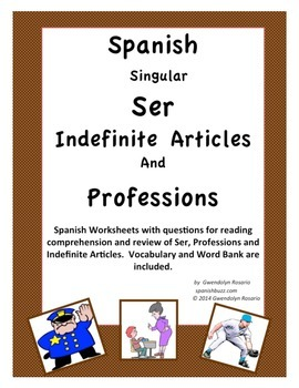 Spanish Verb  Ser ~ Indefinite Articles and Professions