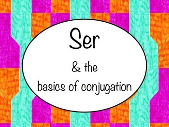 Spanish Ser & Basics of Conjugation PowerPoint Slideshow Presentation