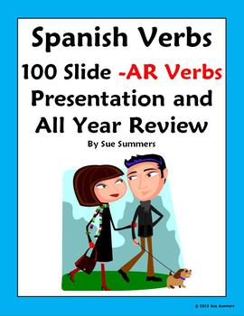 Spanish AR Verb Infinitives Presentation and All Year Revi
