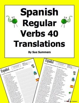 Spanish Verbs 40 AR/ER/IR Regular Verb Translations Present Tense