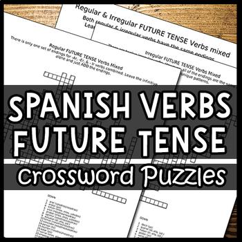 Spanish Verbs – Conjugating the Future Tense (Crossword Puzzles)
