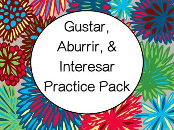 Spanish Gustar, Aburrir, & Interesar Worksheets Practice Set
