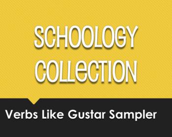 Spanish Verbs Like Gustar Schoology Collection Sampler