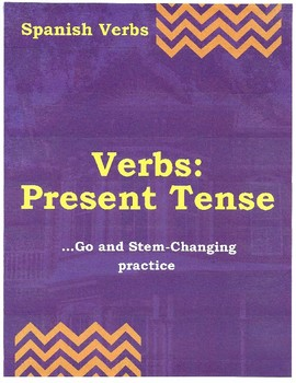 Spanish Verbs: Present Tense (Go and Stem-Changing Practice)