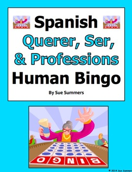 Spanish Verbs Querer and Ser with Professions Human Bingo Game Speaking Activity
