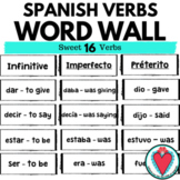 Spanish Verbs - Spanish 2 - Sweet 16 Word Wall in Preterit