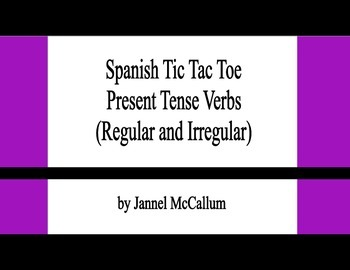Spanish Present Tense Verbs (Stem Changing and Irregular) Tic Tac Toe