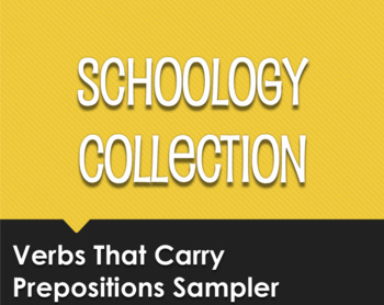 Spanish Verbs That Carry Prepositions Schoology Collection Sampler