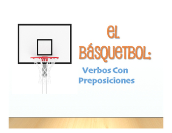 Spanish Verbs that Carry Prepositions Basketball