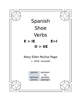 Spanish Verbs that change O>UE, E>IE, and E>I  (revised)
