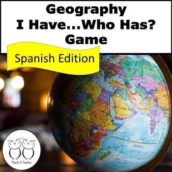 Spanish Version Geography : I Have Who Has? Game