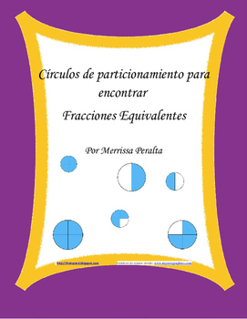 Spanish Version-Partitioning Circles to Find Equivalent Fractions