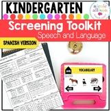 Spanish Version Screening Toolkit for Kindergarten {Speech and Language}