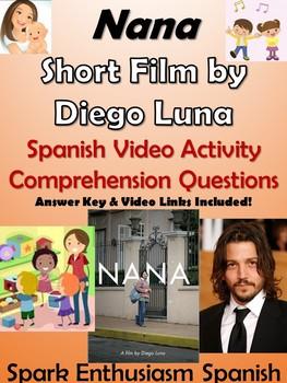 Nana - Award-Winning Short film by Diego Luna - Spanish Video Activity