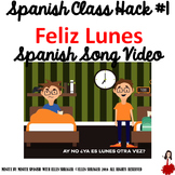 "001 Spanish Song Video ""Feliz Lunes"" improves Class Routin"