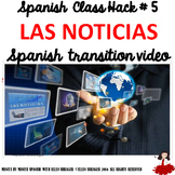 005 Spanish Video Class Routine Transitions Introducing Las Noticias - The News