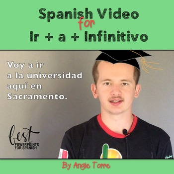 "Spanish Video for the Expression, ""Ir + a + Infinitivo"""
