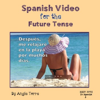 Spanish Video for the Future Tense