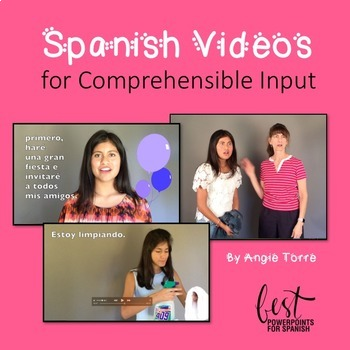 Spanish Videos for Comprehensible Input