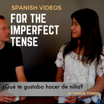 Spanish Videos for the Imperfect Tense
