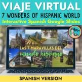 Spanish Virtual Field Trip to 7 Wonders of Hispanic World