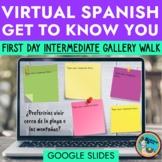 Spanish Virtual Gallery Walk Get to Know You Intermediate