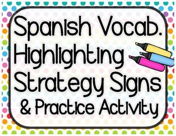 Spanish Vocab. Highlighting Strategy & Activity