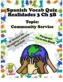 Spanish Vocab Quiz: Realidades 3 Chapter 5B