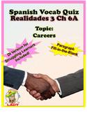 Spanish Vocab Quiz: Realidades 3 Chapter 6A