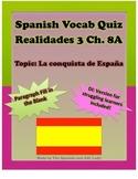 Spanish Vocab Quiz: Realidades 3 Chapter 8A
