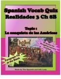 Spanish Vocab Quiz: Realidades 3 Chapter 8B