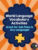 Spanish Vocabulary Activities SUB PLAN French, German, Latin, Arabic Sub Plan