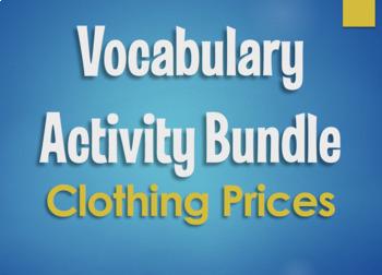 Spanish Vocabulary Activity Bundle:  Clothing Prices
