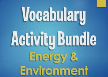 Spanish Vocabulary Activity Bundle:  Energy and Environment