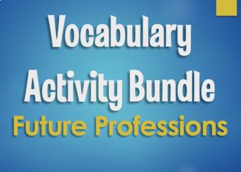 Spanish Vocabulary Activity Bundle:  Future Professions