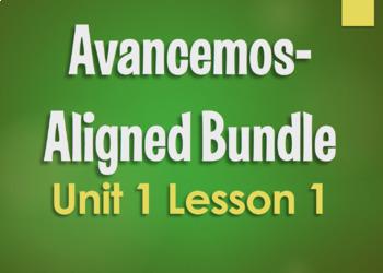 Avancemos 1 Unit 1 Lesson 1 Bundle