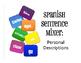 Spanish Vocabulary Activity Bundle:  Personal Descriptions