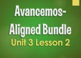 Avancemos 3 Bundle:  Unit 3 Lesson 2
