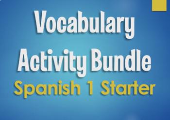 Spanish Vocabulary Activity Bundle:  Spanish 1 Starter