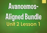 Avancemos 3 Bundle:  Unit 2 Lesson 1