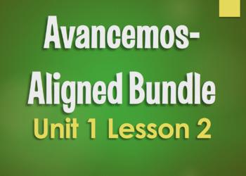 Avancemos 2 Bundle:  Unit 1 Lesson 2