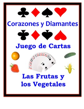 Spanish Fruit and Vegetables Speaking Activity: Playing Cards, Groups