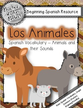 Spanish for Beginners -  Animals and their Sounds:  Los  Animales