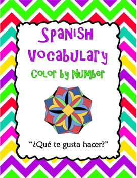 Spanish Vocabulary Color by Number: What do you like to do?